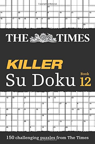 The Times Killer Su Doku Book 12 (Times Mind Games)