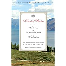 In Search of Bacchus: Wanderings in the Wonderful World of Wine Tourism (English Edition)