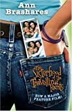The Sisterhood of the Travelling Pants [DVD] [2006]