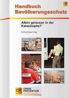 Handbuch Bevölkerungsschutz von [Glass, Winfried]