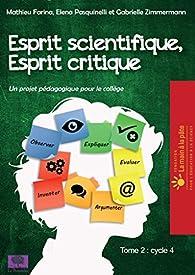 Esprit scientifique, esprit critique, tome 2  par Mathieu Farina