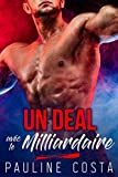Un Deal avec le Milliardaire - (McKay Stories - 1ère Partie): (Nouvelle érotique, Alpha Male, Milliardaire, Bébé, Contrat Sexy, TABOU)