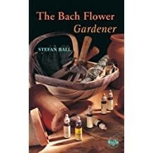 The Bach Flower Gardener