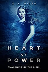 Heart of Power: Awakening of the Siren: A paranormal romance novel series with a touch of magic (English Edition)