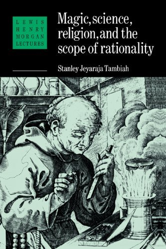 magic-science-and-religion-and-the-scope-of-rationality-lewis-henry-morgan-lectures-by-stanley-j-tam