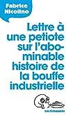 Lettre à une petiote sur l'abominable histoire de la bouffe industrielle par Nicolino
