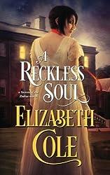 A Reckless Soul (Secrets of the Zodiac) (Volume 2) by Elizabeth Cole (2014-04-08)