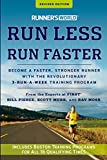 Runner's World Run Less, Run Faster: Become a Faster, Stronger Runner with the Revolutionary 3-Run-a-Week Training Program...
