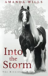 Into the Storm: Volume 3 (The Riverdale Pony Stories)