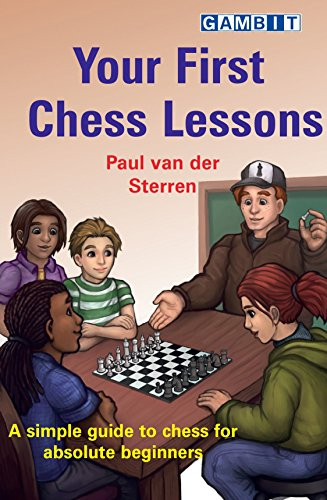 Your First Chess Lessons: A simple guide to chess for absolute beginners Descargar PDF
