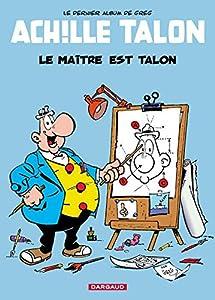 """Afficher """"Achille Talon n° 45 Le maître est Talon"""""""