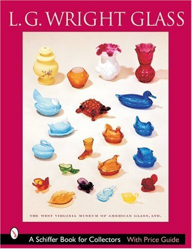 lg-wright-glass-schiffer-book-for-collectors-by-west-virginia-museum-of-american-glass-2007-07-01