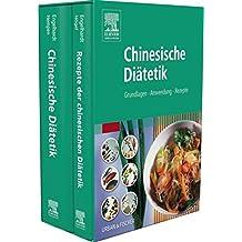 Chinesische Diätetik: Grundlagen, Anwendung, Rezepte