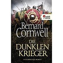 Die dunklen Krieger (Die Uhtred-Saga 9)