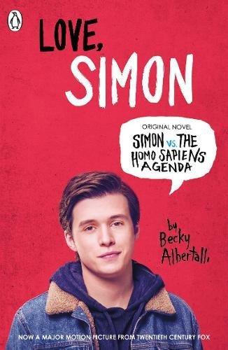Love Simon: Simon Vs The Homo Sapiens Agenda Official Film Tie-in