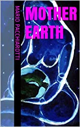 Mother Earth (English Edition)