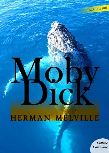 Moby Dick (Les grands classiques Culture commune) par Herman Melville