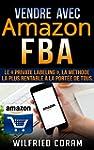 Vendre avec Amazon FBA  : Le � Privat...