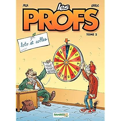 Les Profs: loto et colles