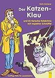 Inspektor Schnüffel. Der Katzenklau: und 23 tierische Ratekrimis mit Inspektor Schnüffel