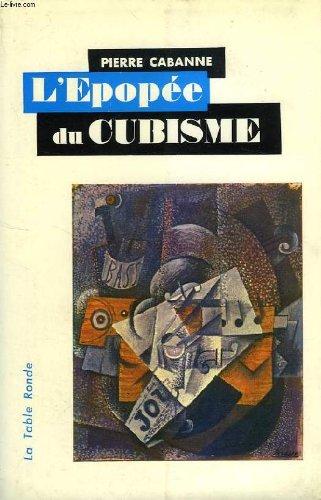 Epopée du cubisme par P. Cabanne