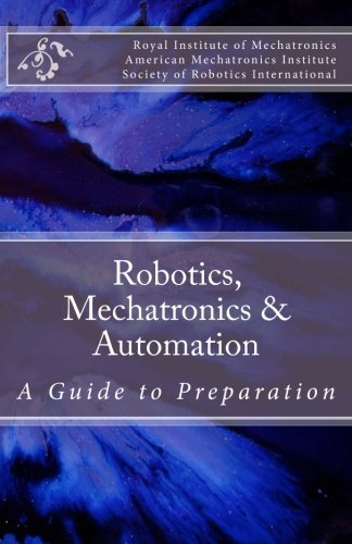 robotics-mechatronics-automation-a-guide-for-preparation