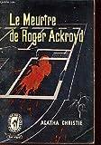 LE MEURTRE DE ROGER ACKROYD - LIBRAIRIE DES CHAMPS - ELYSEES