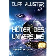 Hüter des Universums: MULTIVERSUM Zyklus 3 (German Edition)