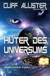 Hüter des Universums: MULTIVERSUM Zyklus 3