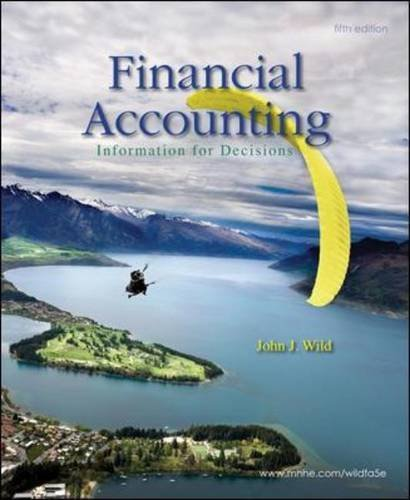 Financial Accounting: Information for Decisions by John J. Wild (2010-01-08)