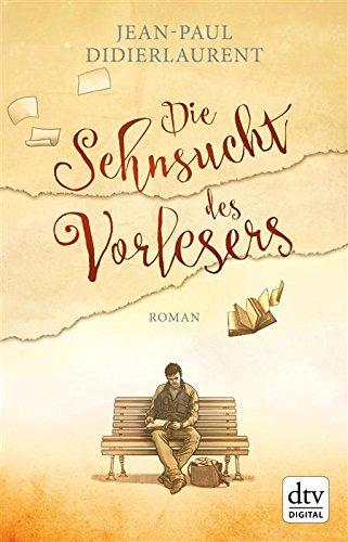 Buchseite und Rezensionen zu 'Die Sehnsucht des Vorlesers' von Jean-Paul Didierlaurent