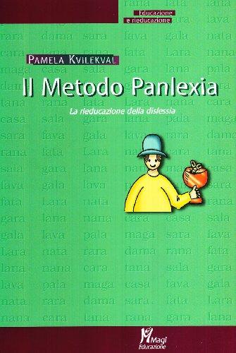 Il metodo Panlexia. La rieducazione alla dislessia