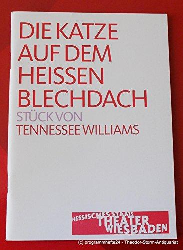 Programmheft Die Katze auf dem heissen Blechdach. Premiere 20. November 2004. Spielzeit 2004 / 2005