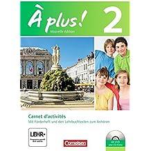 À plus! - Nouvelle édition: Band 2 - Carnet d'activités mit Video-DVD und CD-Extra: Mit eingelegtem Förderheft