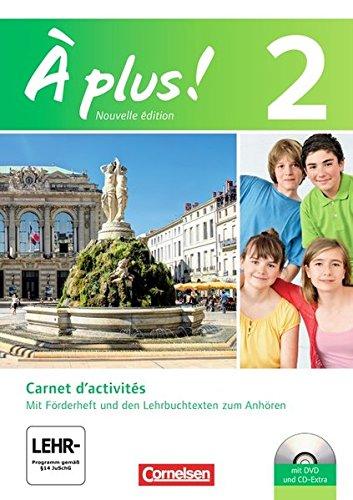 Preisvergleich Produktbild À plus! - Nouvelle édition: Band 2 - Carnet d'activités mit Video-DVD und CD-Extra: Mit eingelegtem Förderheft
