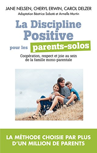 La Discipline positive pour parents solos