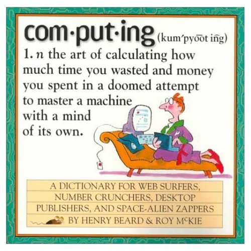 Computing: A Hacker's Dictionary by Roy McKie (1999-01-11)