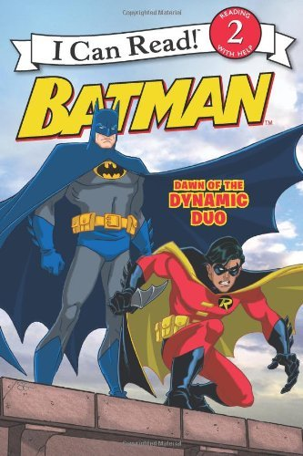 Batman Classic: Dawn of the Dynamic Duo (I Can Read Books: Level 2) by John Sazaklis (1-Nov-2011) Paperback