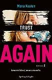 Trust again. Ediz. italiana: 2