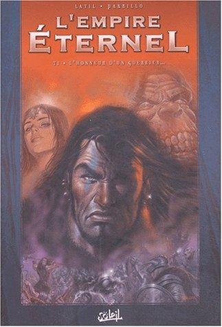 L'empire éternel, tome 1 : L'honneur d'un guerrier