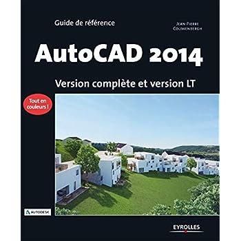 AutoCAD 2014 : Version complète et version LT