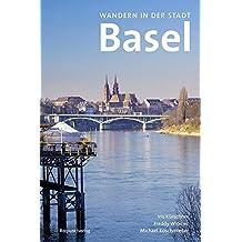 Wandern in der Stadt Basel (Lesewanderbuch)