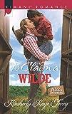 To Claim a Wilde (Mills & Boon Kimani) (Wilde in Wyoming, Book 6)