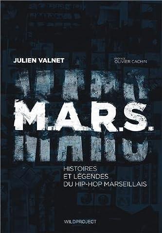 M.A.R.S Histoires et légendes du hip-hop