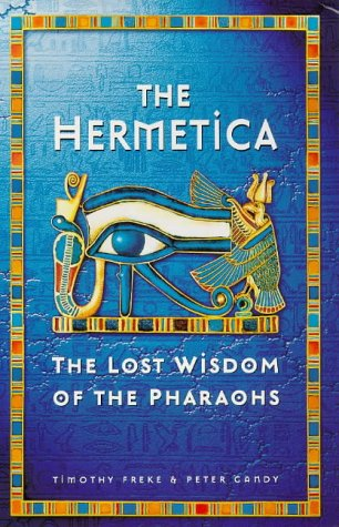 Hermetica: Lost Wisdom of the Pharaohs