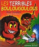 Les terribles Boulougoulous