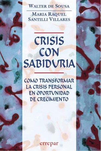 Descargar Libro Crisis Con Sabiduria de Walter de Sousa