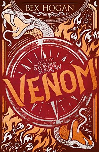 Venom: Book 2 (Isles of Storm and Sorrow) by [Hogan, Bex]