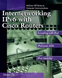 INTERNETWORKING IPV6 WITH CISCO POUTERS