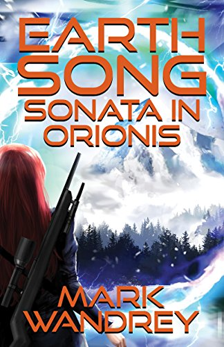 Sonata in Orionis (Earth Song Cycle Book 2) (English Edition)